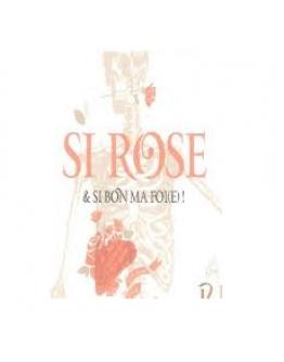 Alsace Si Rose